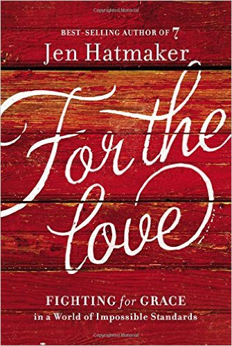 for-the-love-jen-hatmaker